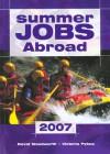 Summer Jobs Abroad 2007 - Victoria Pybus, David Woodworth