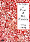China through Literature: A Dream of Red Chambers: Spring Dawning - Xueqin Cao, Benjamin Smith