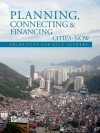 Planning, Connecting, and Financing Cities -- Now: Priorities for City Leaders - The World Bank