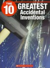 The 10 Greatest Accidental Inventions - Jack Booth