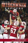 Tales from the Wisconsin Badgers - Justin Doherty