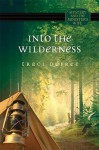 Into the Wilderness - Traci Depree
