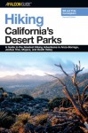 Hiking California's Desert Parks, 2nd: A Guide to the Greatest Hiking Adventures in Anza-Borrego, Joshua Tree, Mojave, and Death Valley - Bill Cunningham, Polly Burke, Polly Cunningham