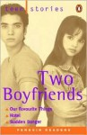 Two Boyfriends - Addison Wesley Longman