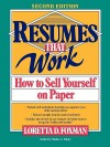 Resumes That Work: How to Sell Yourself on Paper - Loretta D. Foxman