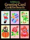 Greeting Card Cut & Use Stencils: 60 Full-Size Stencils Printed on Durable Stencil Paper - Ed Sibbett, Ed Sibbett
