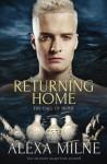 Returning Home - Alexa Milne