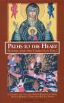 Paths to the Heart: Sufism and the Christian East - James Cutsinger