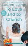 To Love and to Cherish (Wedding Belles) - Lauren Layne