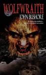 Wolfwraith - John Bushore