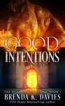 Good Intentions (The Road to Hell Series, Book 1) - Brenda K. Davies, Leslie Mitchell, Hot Tree Editing