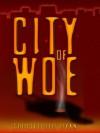 City of Woe - Christopher Ryan