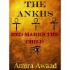 The Ankhs - Amira Awaad