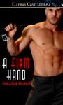 A Firm Hand (Bound to You, #2) - Fallon Blake