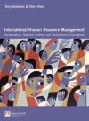International Human Resource Management: Globalization, National Systems and Multinational Companies - Tony Edwards, Chris Rees