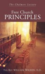 Free Church Principles: The Chalmers Lecture - William Wilson
