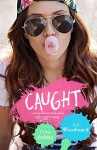 Caught - Erika Ashby, A.E. Woodward