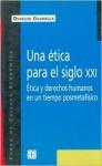 Una Etica Para El Siglo XXI: Etica y Derechos Humanos En Untiempo Posmetafisico - Osvaldo Guariglia, Fondo de Cultura Economica