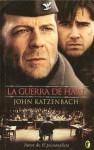 La guerra de Hart - John Katzenbach, B. Ediciones