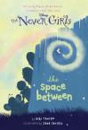 The Space Between - Kiki Thorpe, Jana Christy