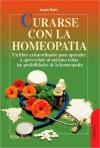 Curarse Con La Homeopatia - Jacques Boulet, Delia Mateovich