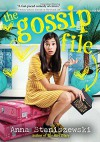 The Gossip File (The Dirt Diary) - Anna Staniszewski