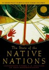 The State of the Native Nations: Conditions under U.S. Policies of Self-Determination - Harvard Project on American Indian Economic Development, Eric C. Henson, Jonathan B. Taylor, Catherine E. A. Curtis, Stephen Cornell, Kenneth W. Grant, Miriam R. Jorgensen, Joseph P. Kalt, Andrew J. Lee