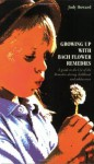 Growing Up With Bach Flower Remedies: A Guide to the Use of the Remedies During Childhood and Adolescence - Judy Howard