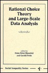 Rational Choice Theory And Large-scale Data Analysis - Hans-Peter Blossfeld, Gerald Prein