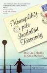 Krumplihéjpite Irodalmi Társaság - Mary Ann Shaffer, Judit Szántó