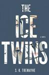 The Ice Twins: A Novel - Peter Tremayne