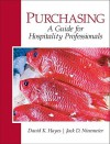 Purchasing: A Guide for Hospitality Professionals - David K. Hayes, Jack D. Ninemeier