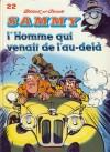 L'Homme qui venait de l'au-delà (Samy, #22) - Berck, Raoul Cauvin