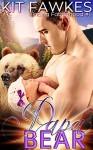 Papa Bear (Finding Fatherhood Book 1) - Kit Tunstall, Kit Fawkes