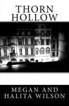 Thorn Hollow - Megan Wilson, Halita Wilson