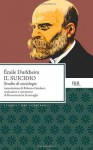 Il suicidio. Studio di sociologia (Classici del pensiero) (Italian Edition) - Émile Durkheim, R. Scramaglia