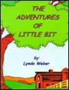 The Adventures of Little Bit - Pete Billac