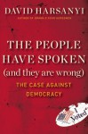 The Case Against Democracy - David Harsanyi
