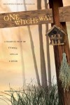 One Witch's Way: A Magical Year of Stories, Spells & Such - Bronwynn Forrest Torgerson