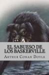 El Sabueso de los Baskerville (Spanish Edition) - Arthur Conan Doyle