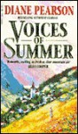 Voices of Summer - Diane Pearson