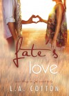 Fate's Love - L.A. Cotton