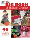 Big Book of Holiday Crochet - Annie's Attic, DRG Publishing, DRG
