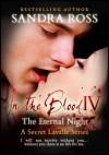 The Eternal Night: In The Blood 4 - Sandra Ross