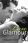 Luxe Glamour (The Glamour Series Book 5) - Maggie Marr