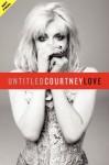 Unti Memoir - Courtney Love
