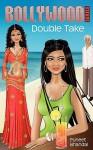 Bollywood Series: Double Take - Puneet Bhandal, Megan Davidson