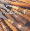 The Home Guide To Woodwork - Chris Simpson