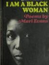 I Am a Black Woman - Mari Evans