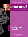 Emanuel Law Outline Family Law (Emanuel Law Outlines) - D. Kelly Weisberg